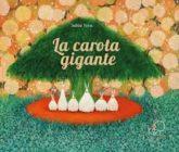 Kite Edizioni, La carota gigante